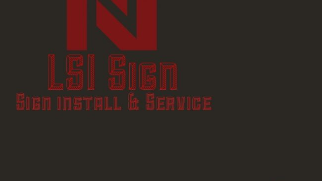 Sign install and repair and service work